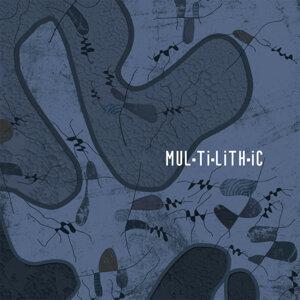 Multilithic Foto artis