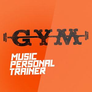 Gym Music Workout Personal Trainer 歌手頭像