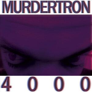 Murdertron 4000 Foto artis