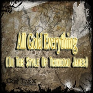 All Gold Everything Foto artis