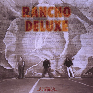 Rancho Deluxe 歌手頭像