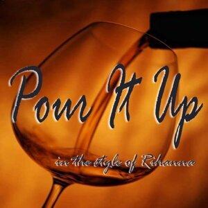 Pour It Up Foto artis