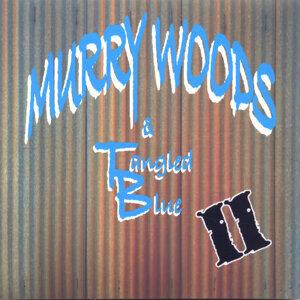 Murry Woods & Tangled Blue Foto artis