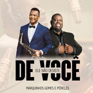 Marquinhos Gomes Feat. Péricles Foto artis