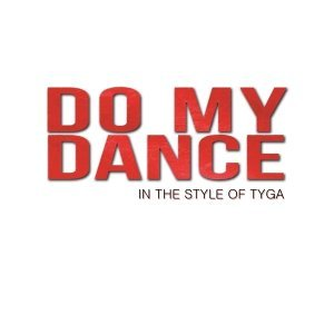 Do My Dance Foto artis