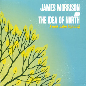 The Idea Of North, James Morrison Foto artis