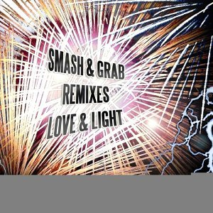 Smash & Grab (US), Love & Light Foto artis