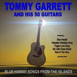 Tommy Garrett and His 50 Guitars