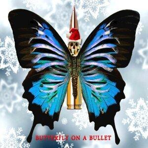 Butterfly on a Bullet Foto artis