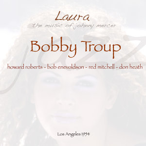 Bobby Troup