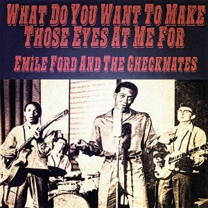 Emile Ford and The Checkmates 歌手頭像