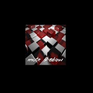 Mute Shadow Foto artis