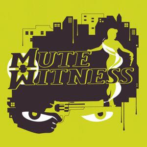 Mute Witness Foto artis