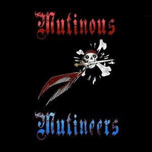 Mutinous Mutineers Foto artis