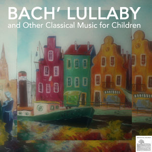 Baby Lullabies Orchestra