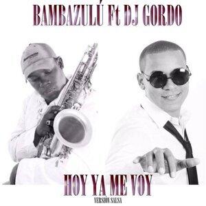 Bambazulú Feat. DJ Gordo Foto artis