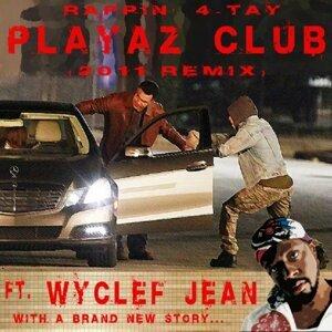Rappin' 4-Tay, Wyclef Jean Foto artis