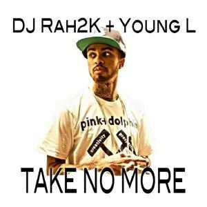 DJ Rah2K, Young L Foto artis