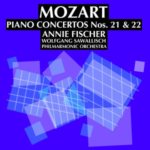 Annie Fischer with The Philharmonia Orchestra and  Wolfgang Sawallisch 歌手頭像