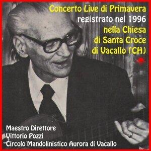 Orchestra Mandolinistica Aurora di Vacallo, Vittorio Pozzi, Frigerio Isidoro Dorin Foto artis