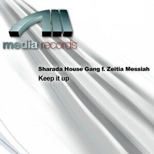 Sharada House Gang f. Zeitia Messiah Foto artis