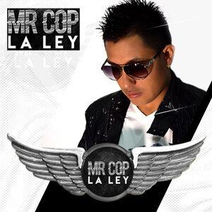 "Mr Cop ""La Ley"" Foto artis"