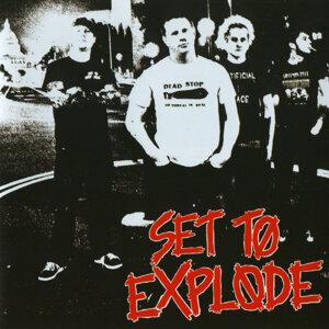 Set To Explode Foto artis