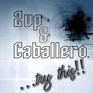 2up & Caballero Foto artis