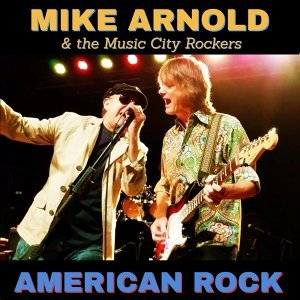 Mike Arnold & the Music City Rockers Foto artis