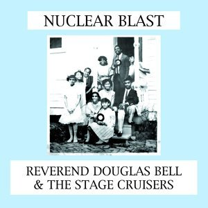 Reverend Douglas Bell & The Stage Cruisers Foto artis