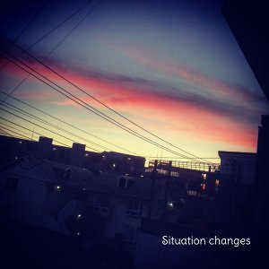 situation changes (situation changes) Foto artis