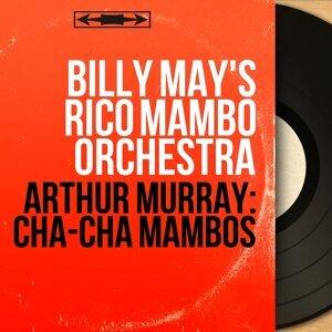 Billy May's Rico Mambo Orchestra