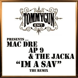 Mac Dre, AP.9, The Jacka Foto artis