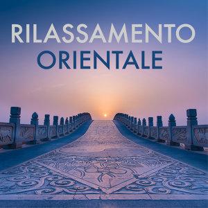 Oriente, Rilassamento & Benessere 歌手頭像
