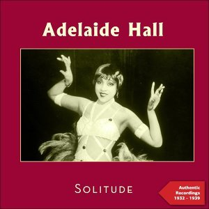 Adelaide Hall 歌手頭像