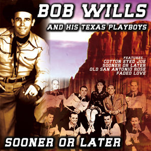 Bob Wills And His Texas Playboys 歌手頭像