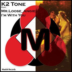 K2 Tone / Mr Loose / Angie 歌手頭像