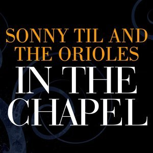 Sonny Til and The Orioles 歌手頭像