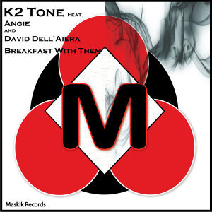 K2 Tone feat. Angie and David Dell'Aiera 歌手頭像