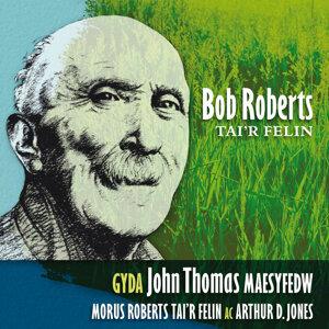 Bob Roberts (Tai'R Felin)