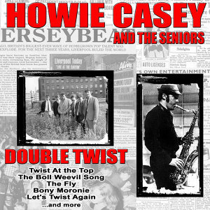 Howie Casey and The Seniors 歌手頭像