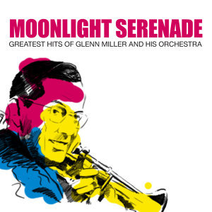 Glen Miller & His Orchestra 歌手頭像