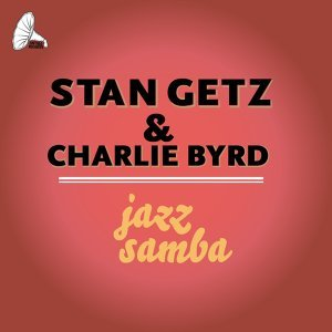 Stan Getz and Charlie Byrd 歌手頭像