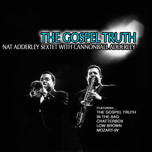Nat Adderley Sextet with Cannonball Adderley 歌手頭像