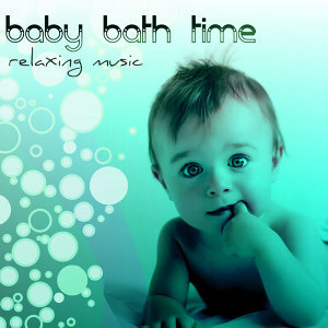 Bath Time Baby Music Lullabies 歌手頭像