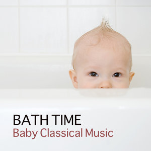 Bath Time Baby Music Lullabies