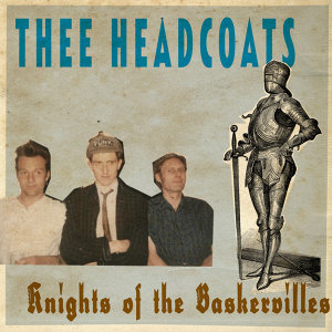 Thee Headcoats feat. Billy Childish 歌手頭像