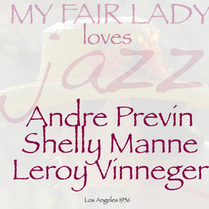 Andre Previn with Shelly Manne with Leroy Vinneger 歌手頭像