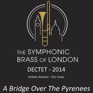The Symphonic Brass of London Dectet 歌手頭像