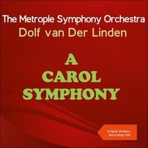 The Metrople Symphony Orchestra, Dolf van Der Linden 歌手頭像